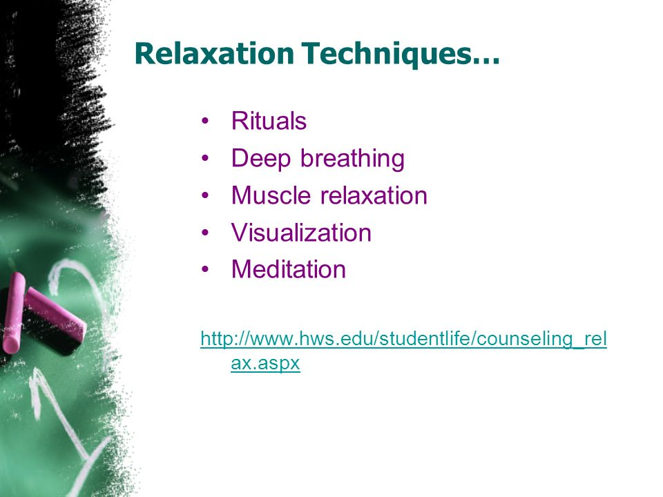 Relaxation Techniques…