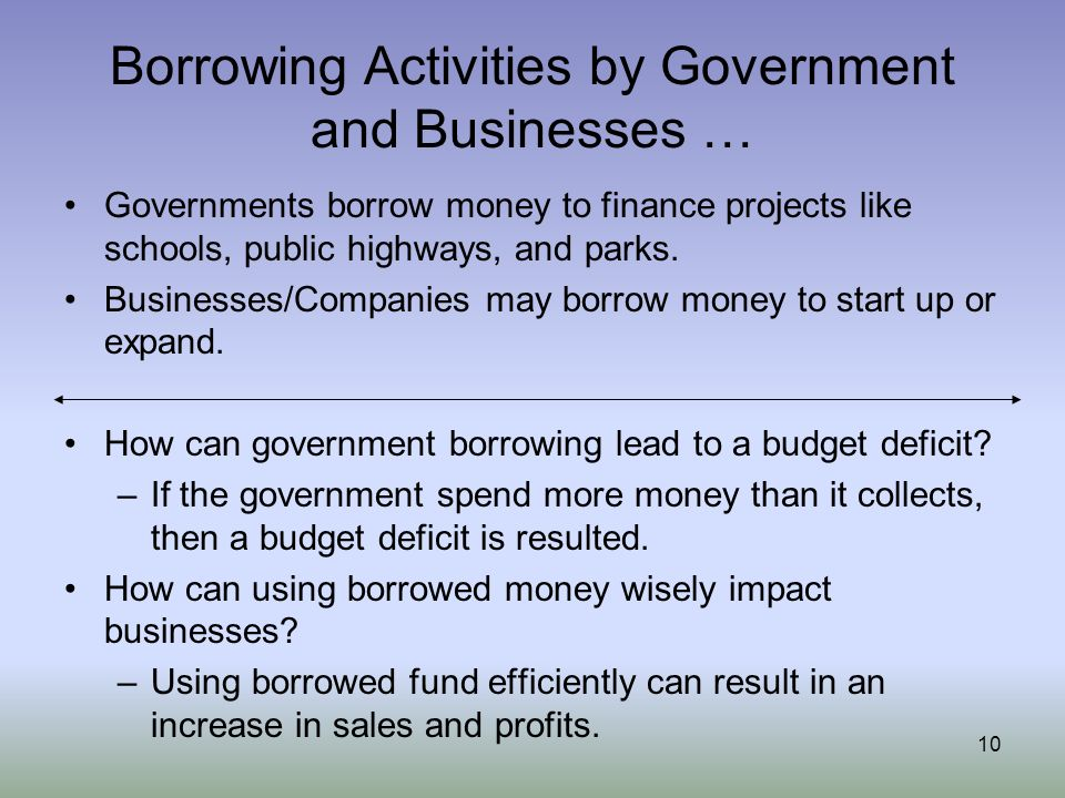 Borrowing Activities by Government and Businesses …