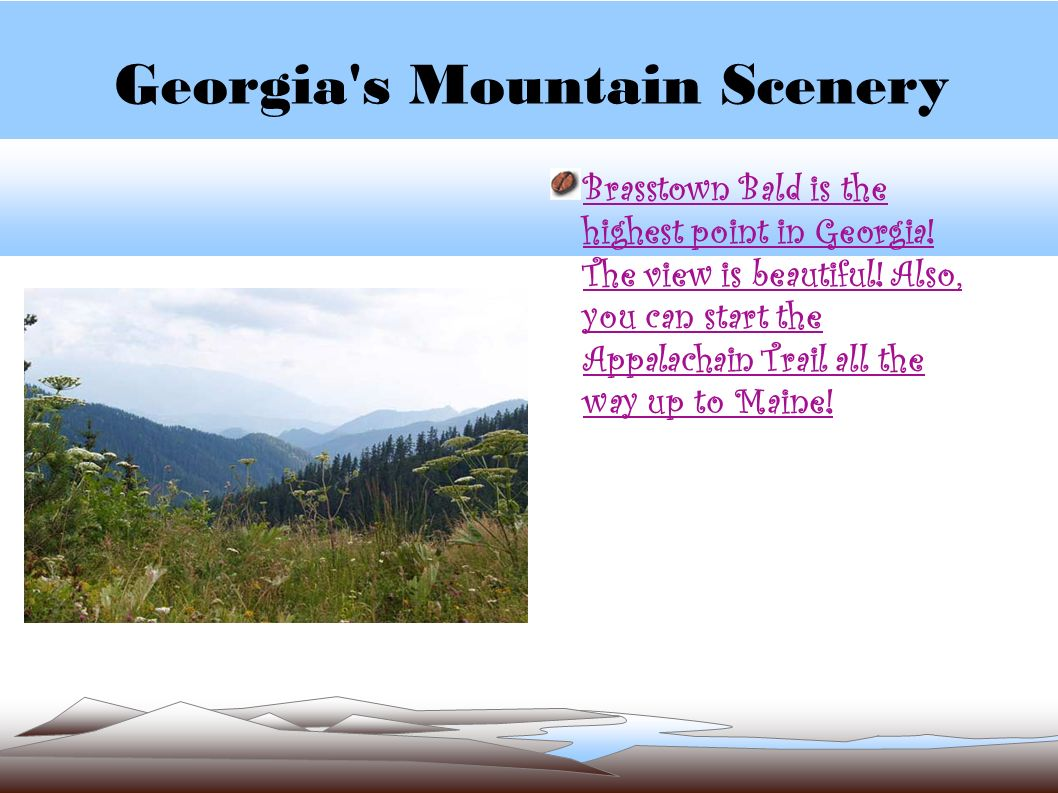 Georgia s Mountain Scenery