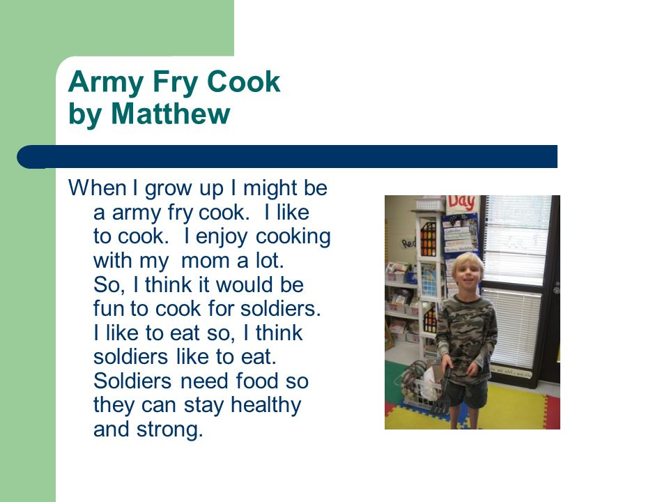 Army Fry Cook by Matthew