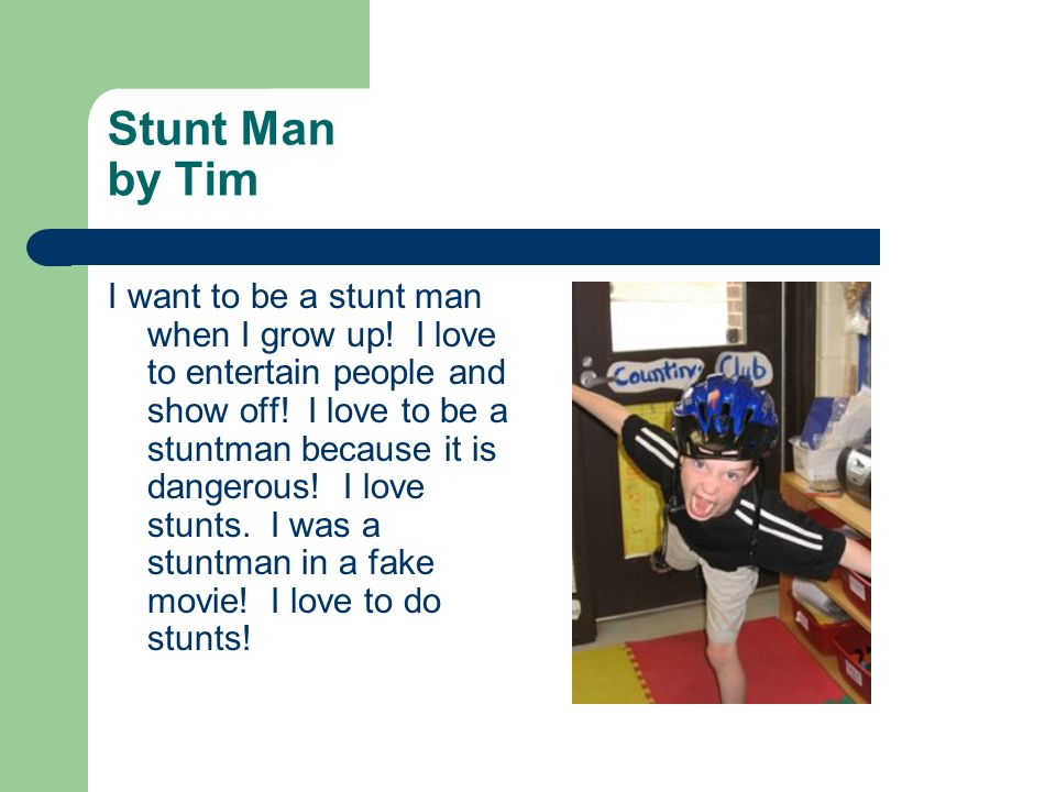 Stunt Man by Tim