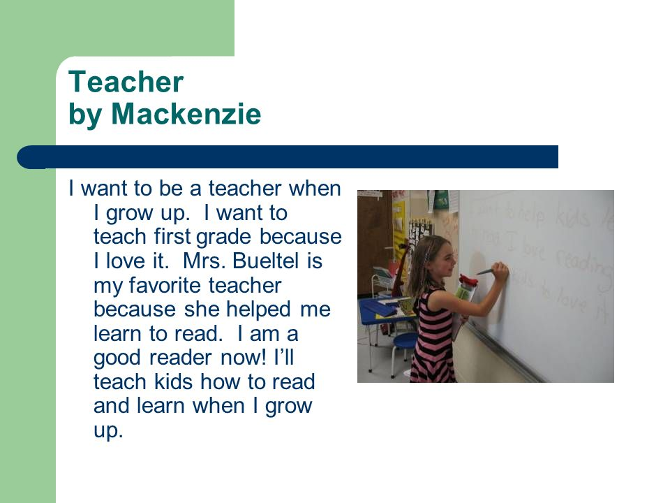 Teacher by Mackenzie