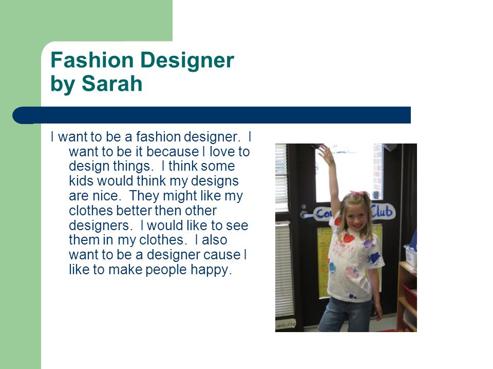 Fashion Designer by Sarah