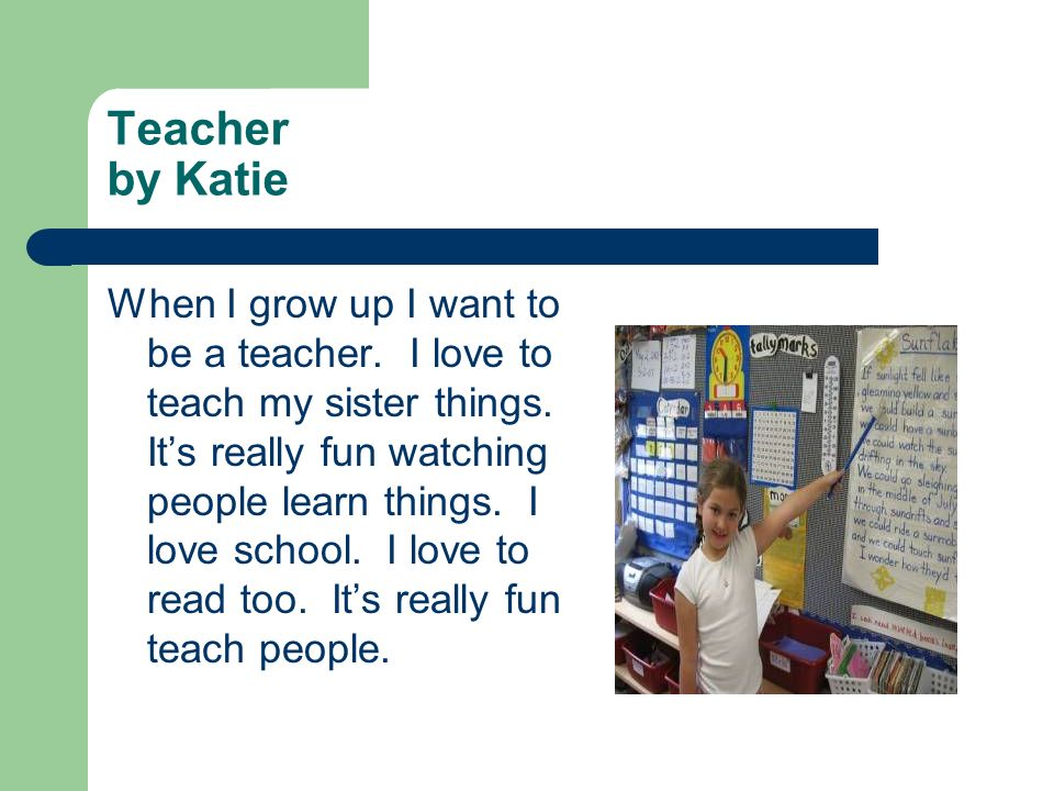 Teacher by Katie