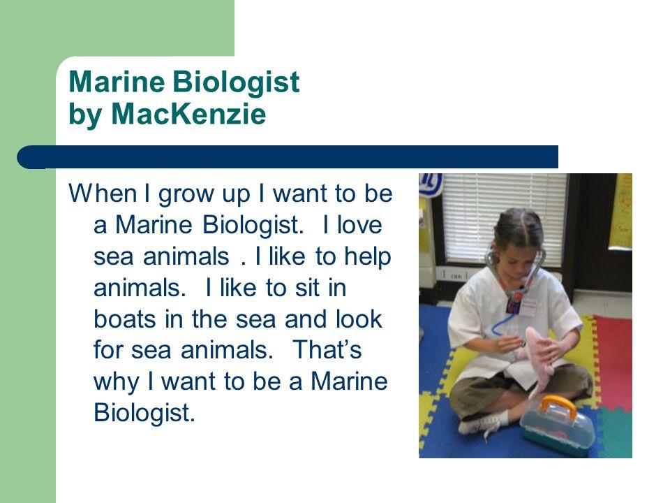 Marine Biologist by MacKenzie