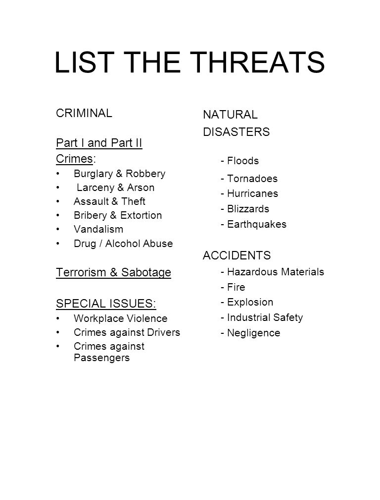 LIST THE THREATS - Floods CRIMINAL Part I and Part II Crimes: