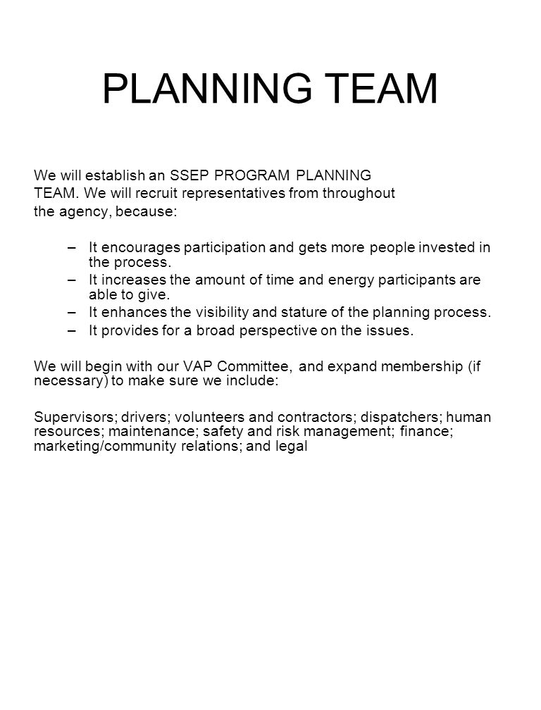 PLANNING TEAM We will establish an SSEP PROGRAM PLANNING