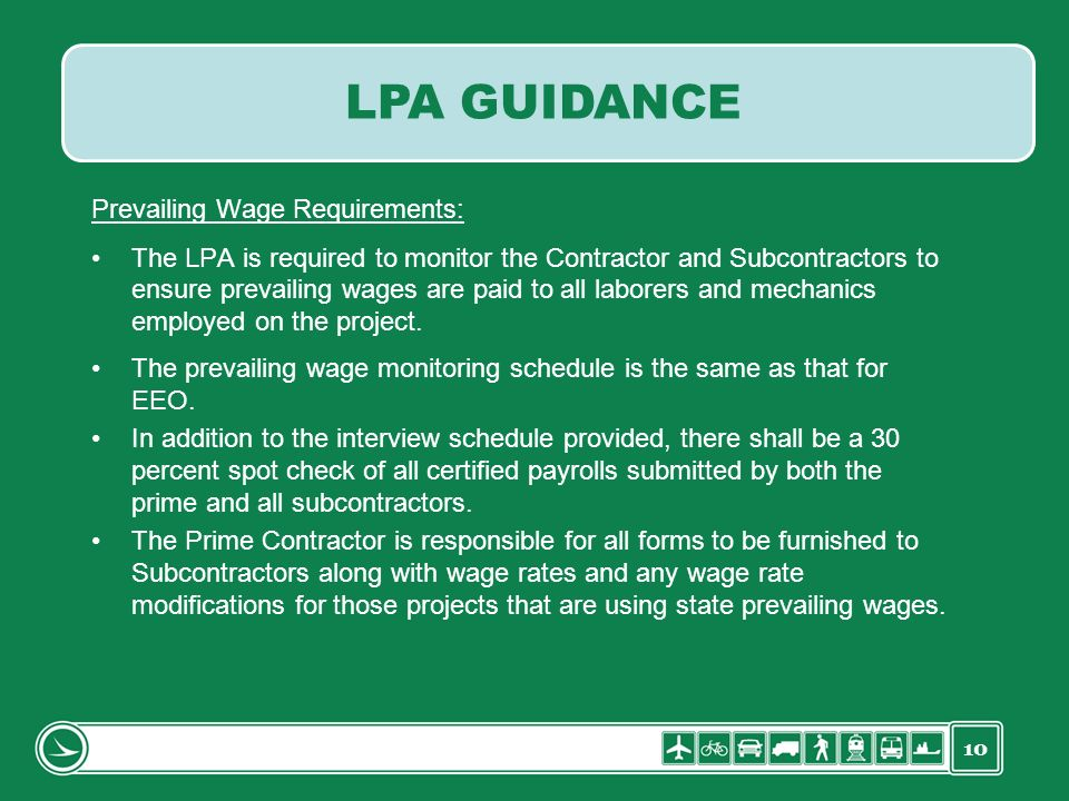 LPA GUIDANCE Prevailing Wage Requirements: