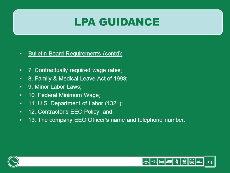 LPA GUIDANCE Bulletin Board Requirements (contd):