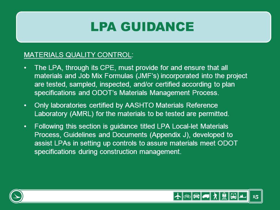 LPA GUIDANCE MATERIALS QUALITY CONTROL: