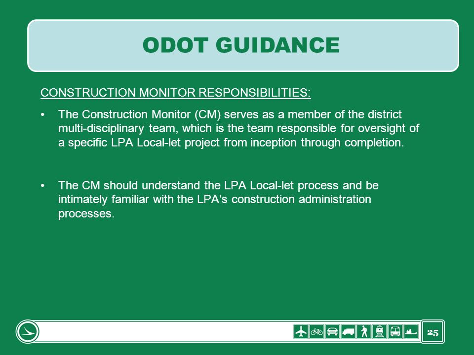 ODOT GUIDANCE CONSTRUCTION MONITOR RESPONSIBILITIES: