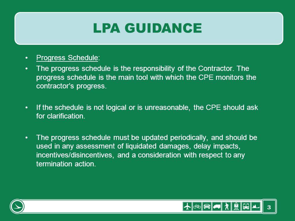 LPA GUIDANCE Progress Schedule: