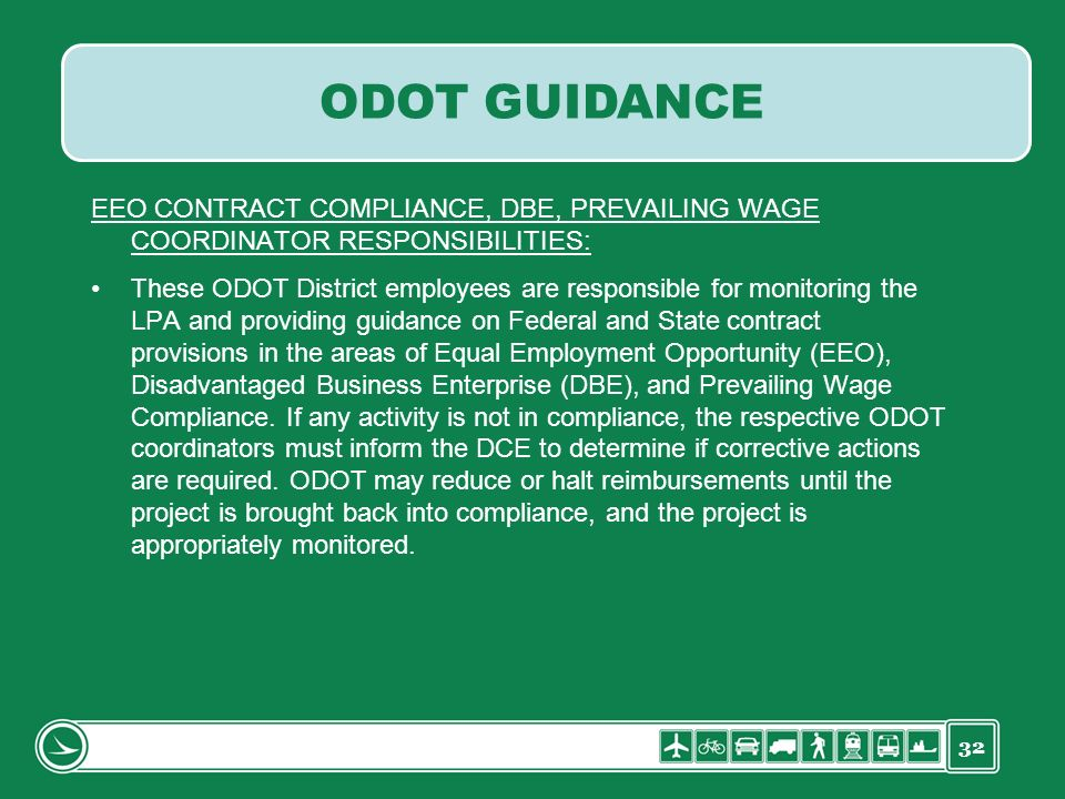 ODOT GUIDANCE EEO CONTRACT COMPLIANCE, DBE, PREVAILING WAGE COORDINATOR RESPONSIBILITIES: