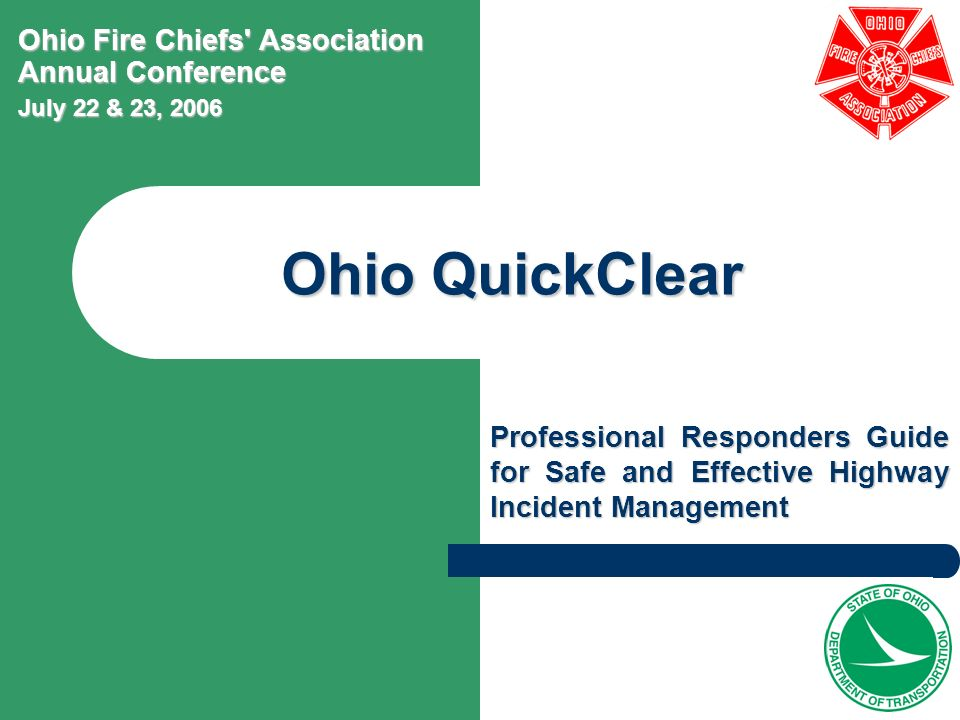 Ohio QuickClear Ohio Fire Chiefs Association Annual Conference