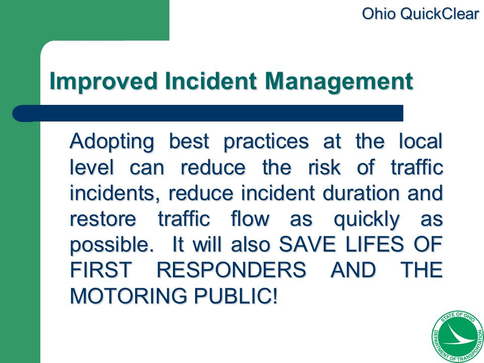 Improved Incident Management
