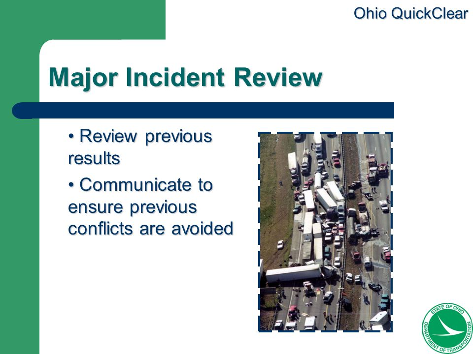 Major Incident Review Review previous results