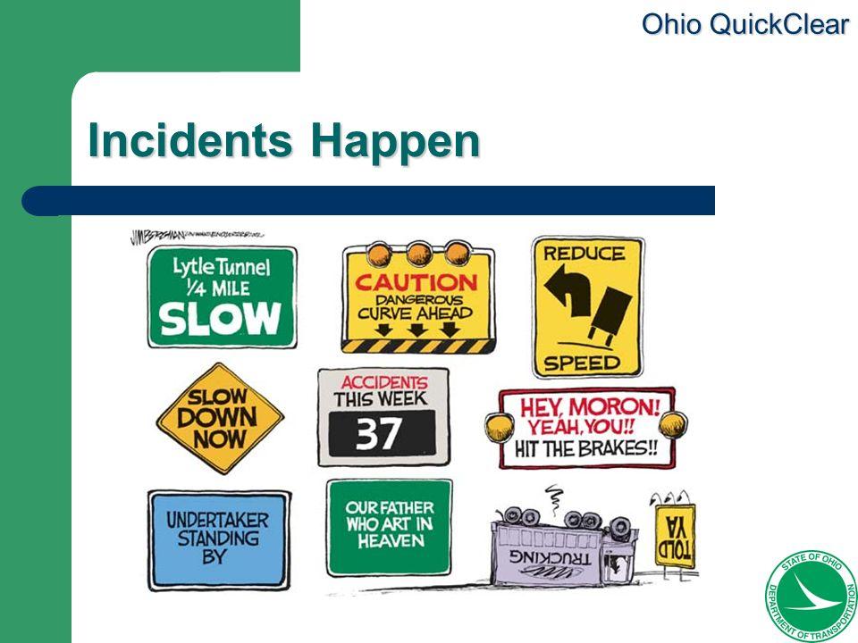 Incidents Happen