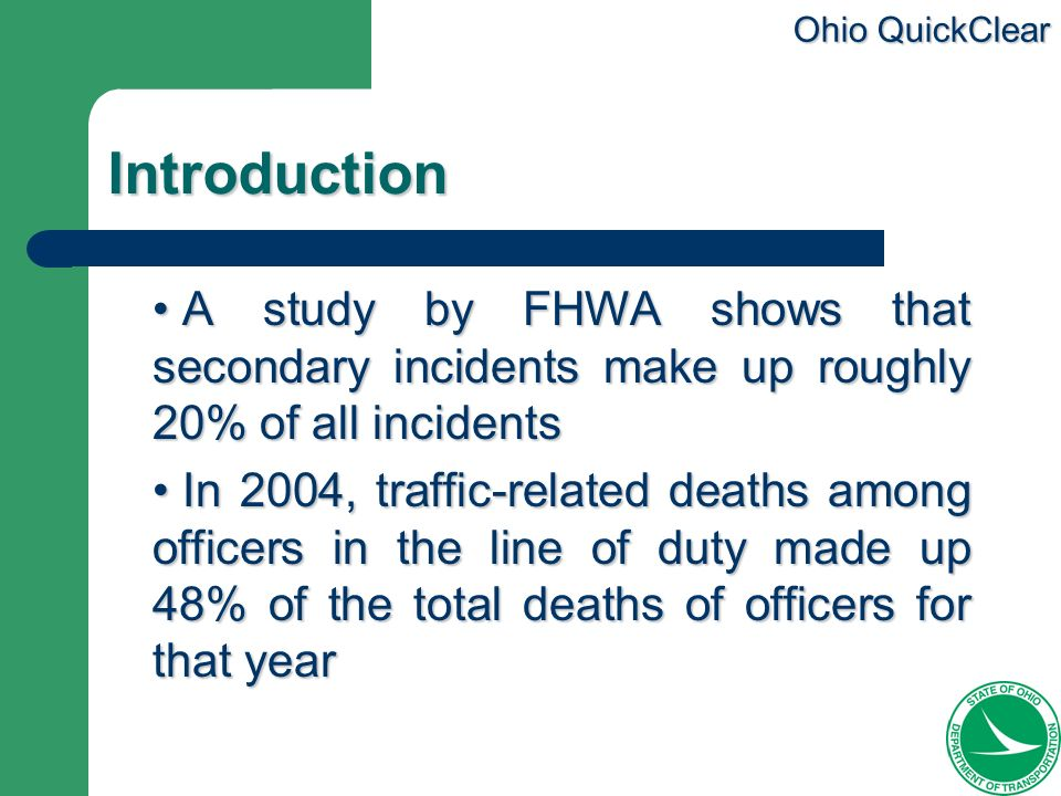 IntroductionA study by FHWA shows that secondary incidents make up roughly 20% of all incidents.