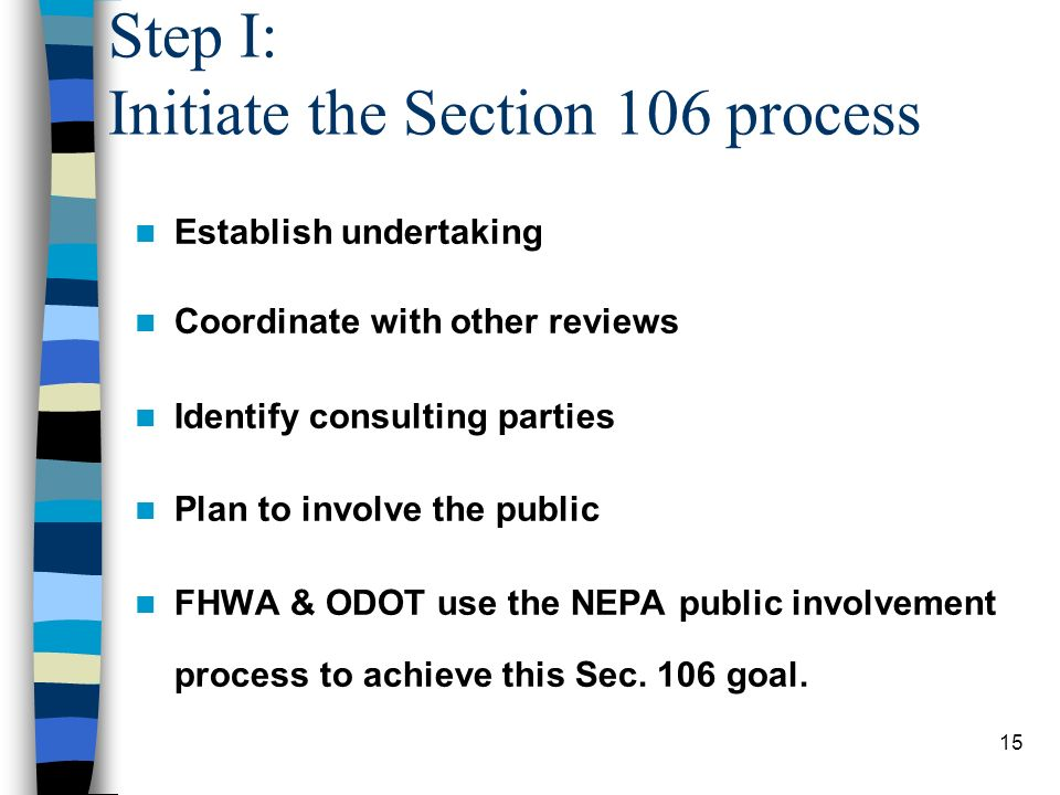 Step I: Initiate the Section 106 process
