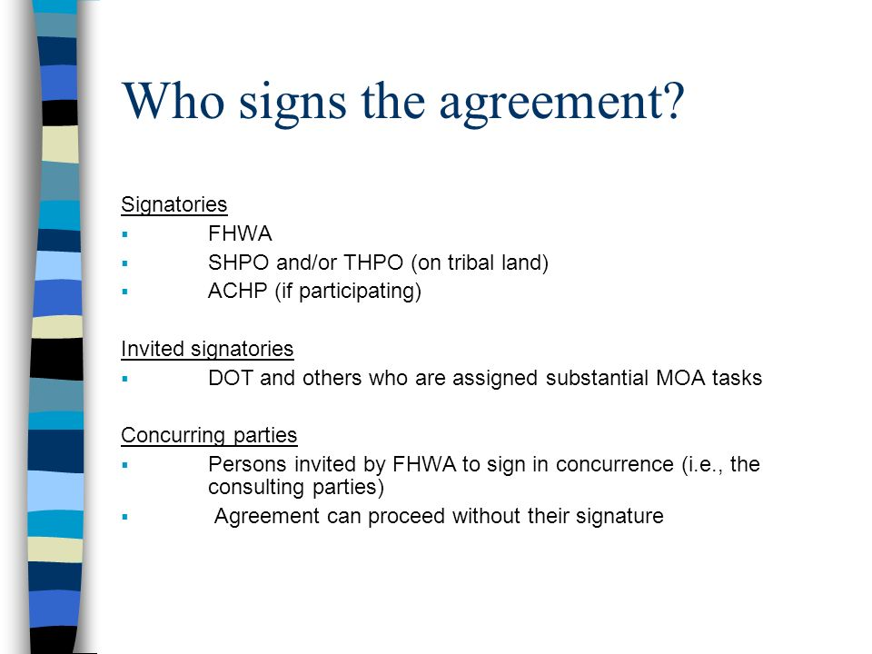 Who signs the agreement
