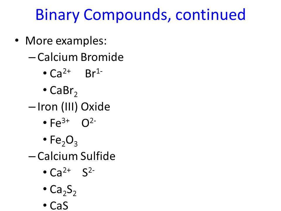 Writing Formulas for Binary Ionic Compounds - ppt video ...