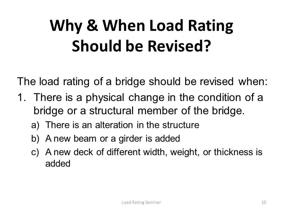 Why & When Load Rating Should be Revised