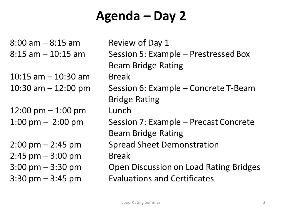 Agenda – Day 2 8:00 am – 8:15 am Review of Day 1