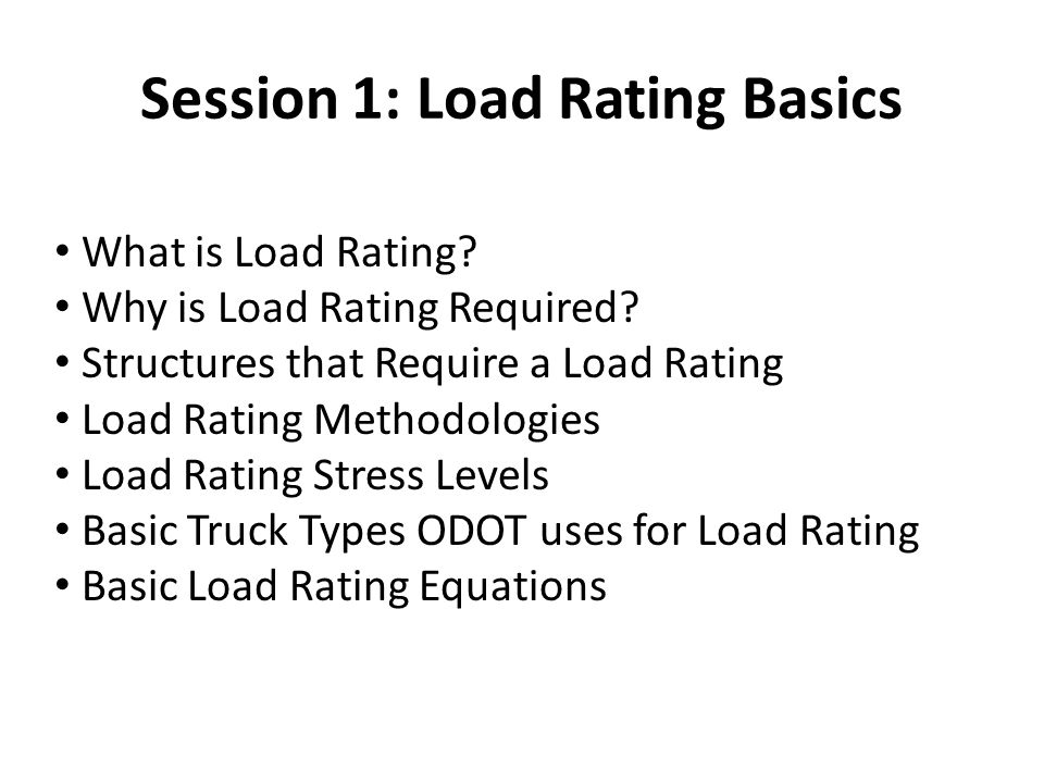 Session 1: Load Rating Basics