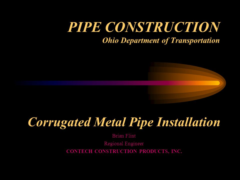 PIPE CONSTRUCTION Ohio Department of Transportation