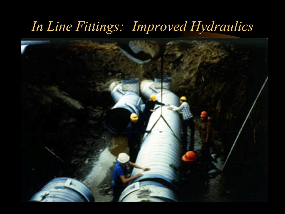In Line Fittings: Improved Hydraulics
