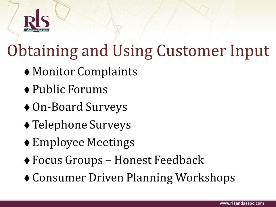Obtaining and Using Customer Input