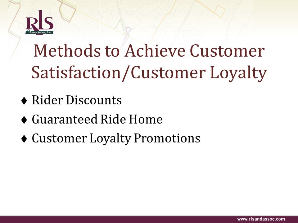 Methods to Achieve Customer Satisfaction/Customer Loyalty
