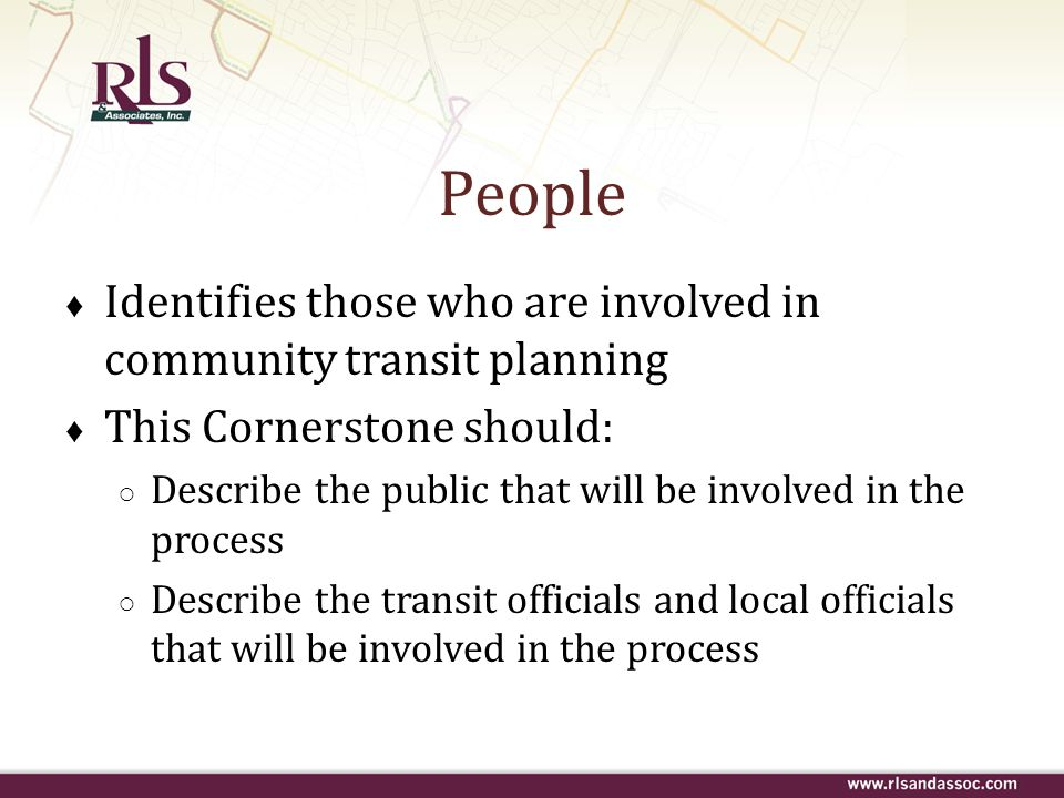People Identifies those who are involved in community transit planning