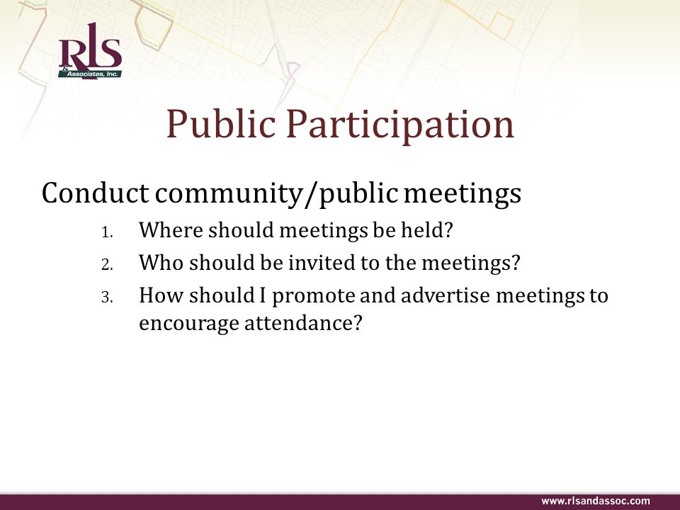 Public Participation Conduct community/public meetings