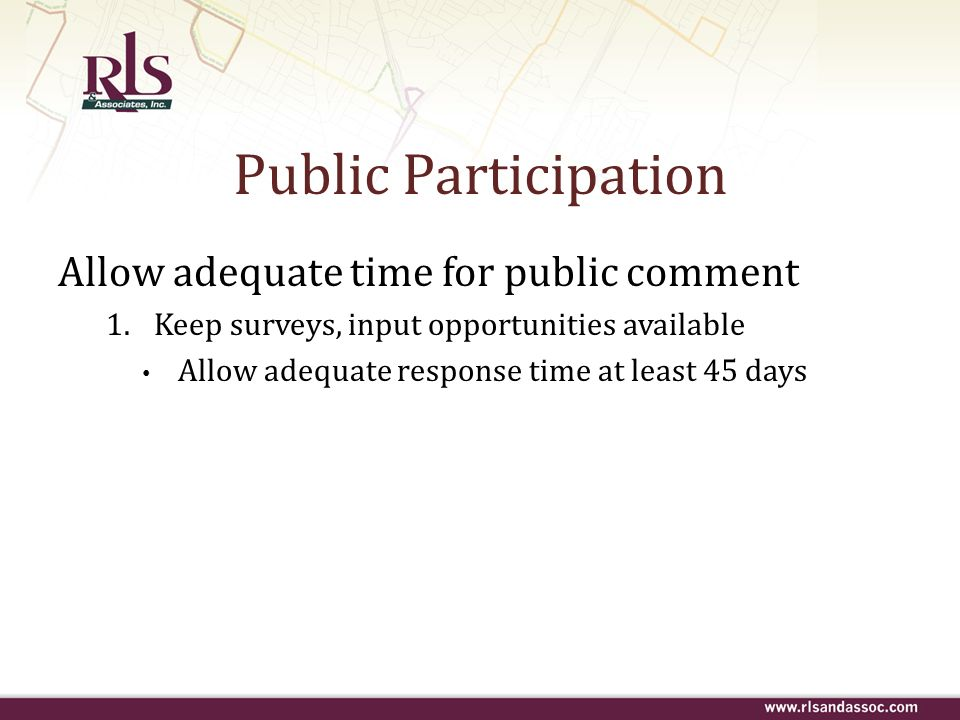 Public Participation Allow adequate time for public comment
