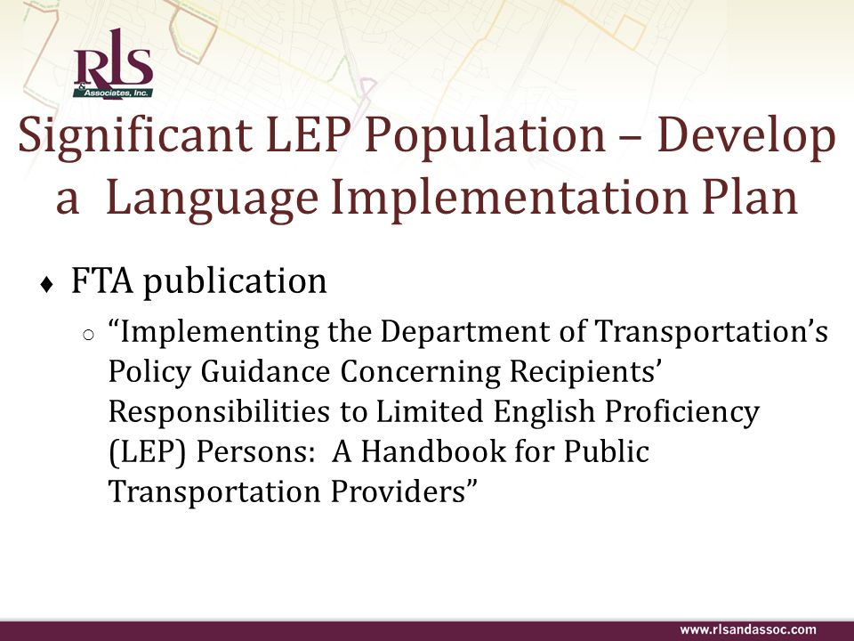 Significant LEP Population – Develop a Language Implementation Plan