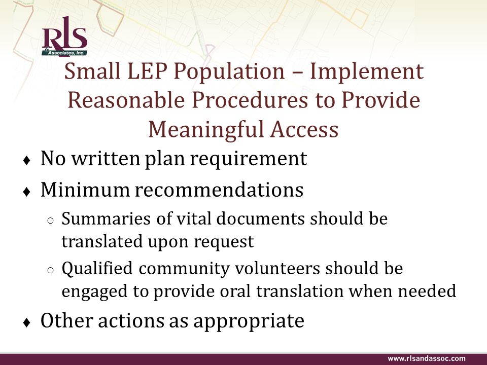 Small LEP Population – Implement Reasonable Procedures to Provide Meaningful Access