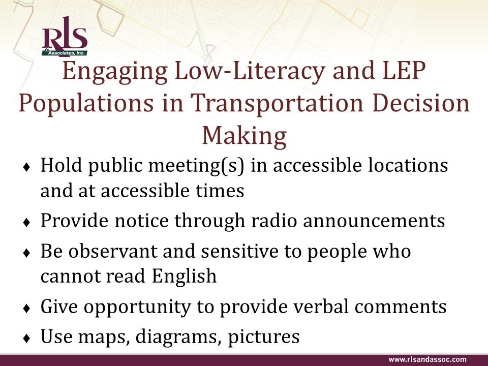 Engaging Low-Literacy and LEP Populations in Transportation Decision Making