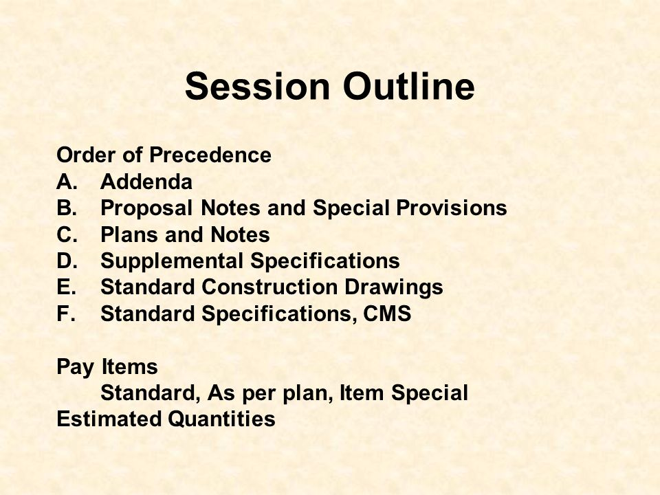 Session Outline Order of Precedence Addenda
