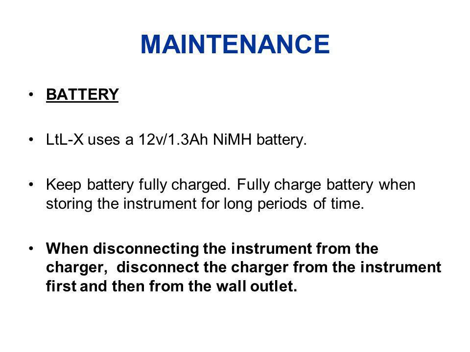 MAINTENANCE BATTERY LtL-X uses a 12v/1.3Ah NiMH battery.