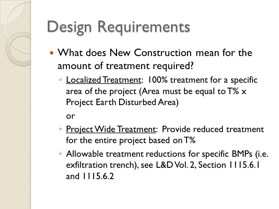 Design Requirements What does New Construction mean for the amount of treatment required