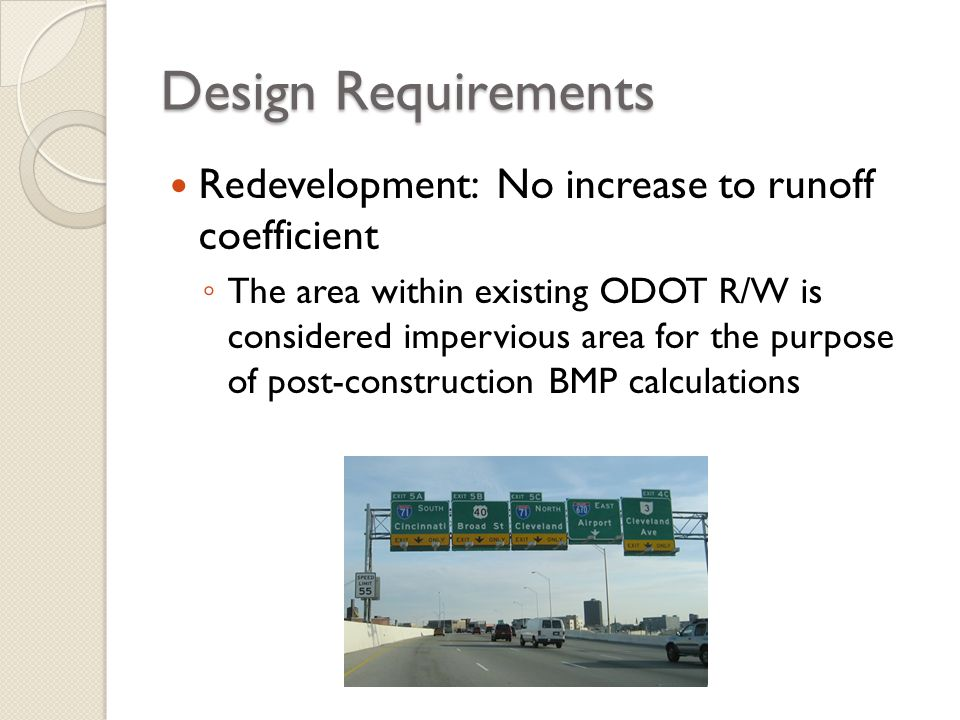Design Requirements Redevelopment: No increase to runoff coefficient