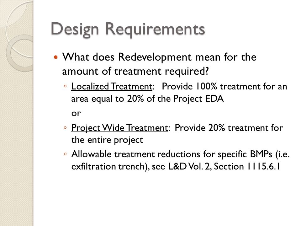 Design Requirements What does Redevelopment mean for the amount of treatment required
