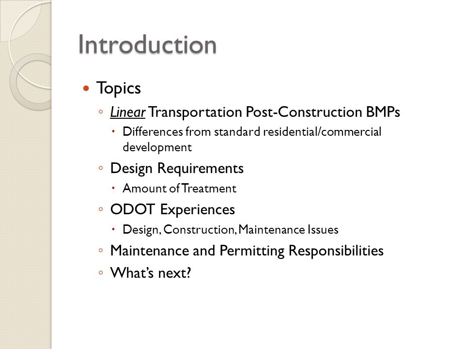 Introduction Topics Linear Transportation Post-Construction BMPs