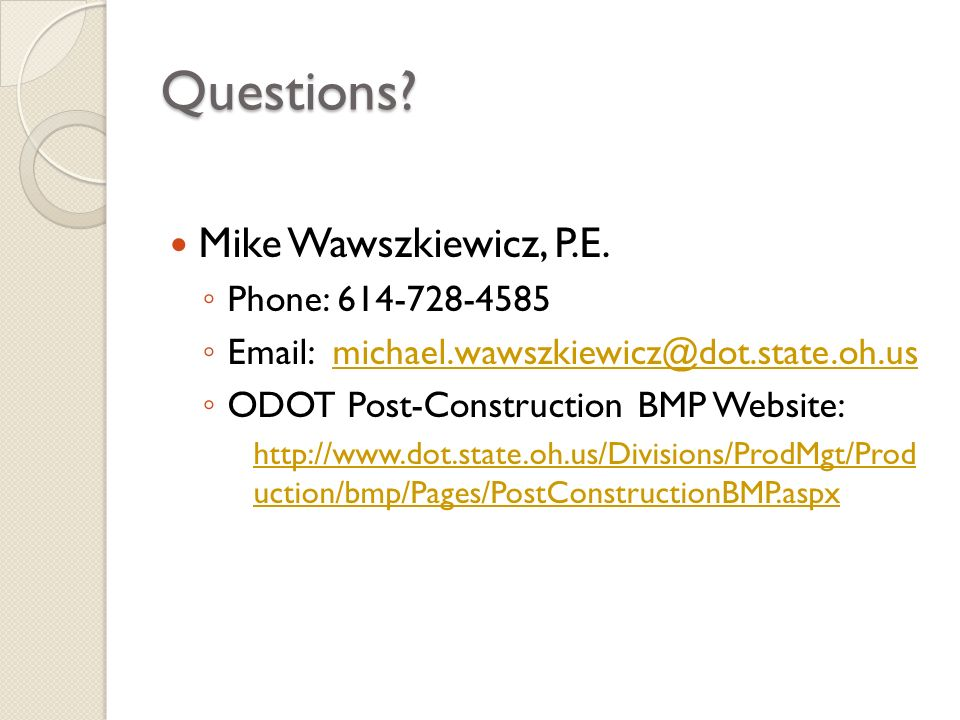 Questions Mike Wawszkiewicz, P.E. Phone: 614-728-4585