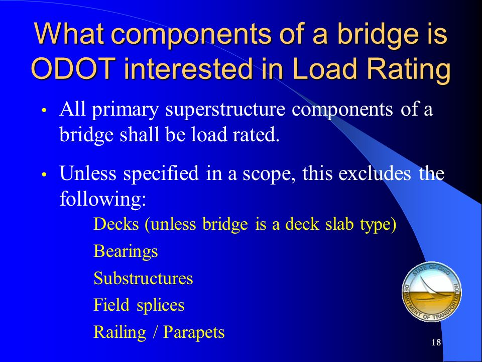 What components of a bridge is ODOT interested in Load Rating