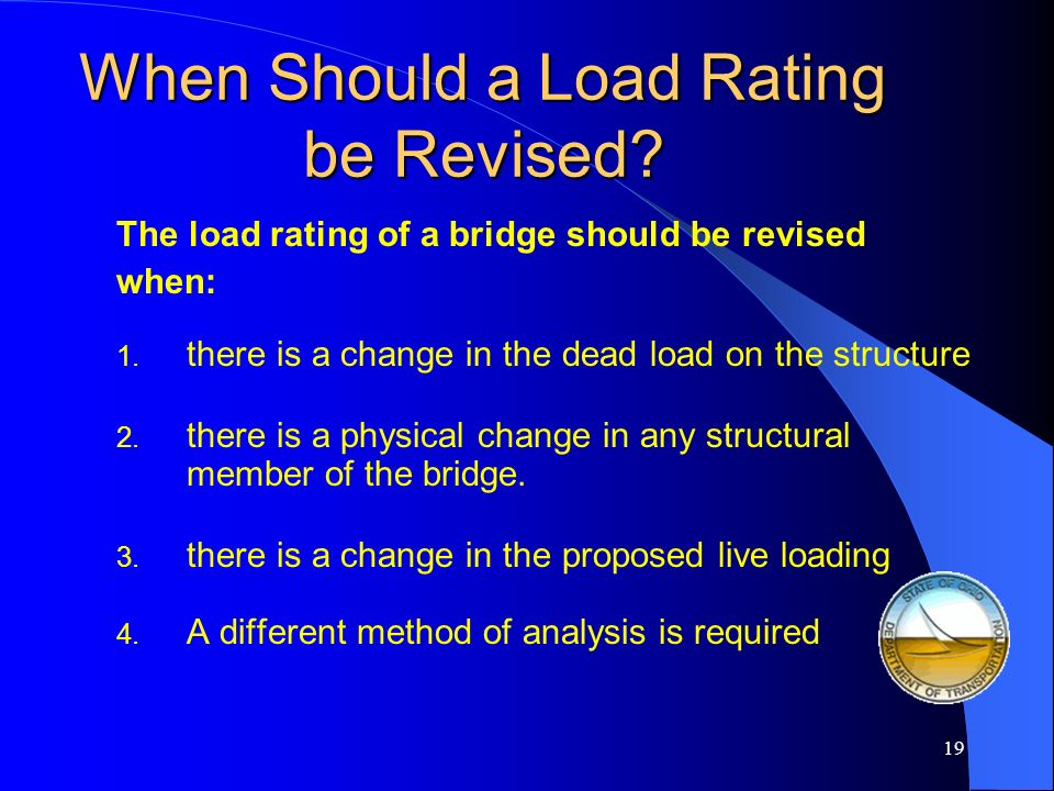 When Should a Load Rating be Revised