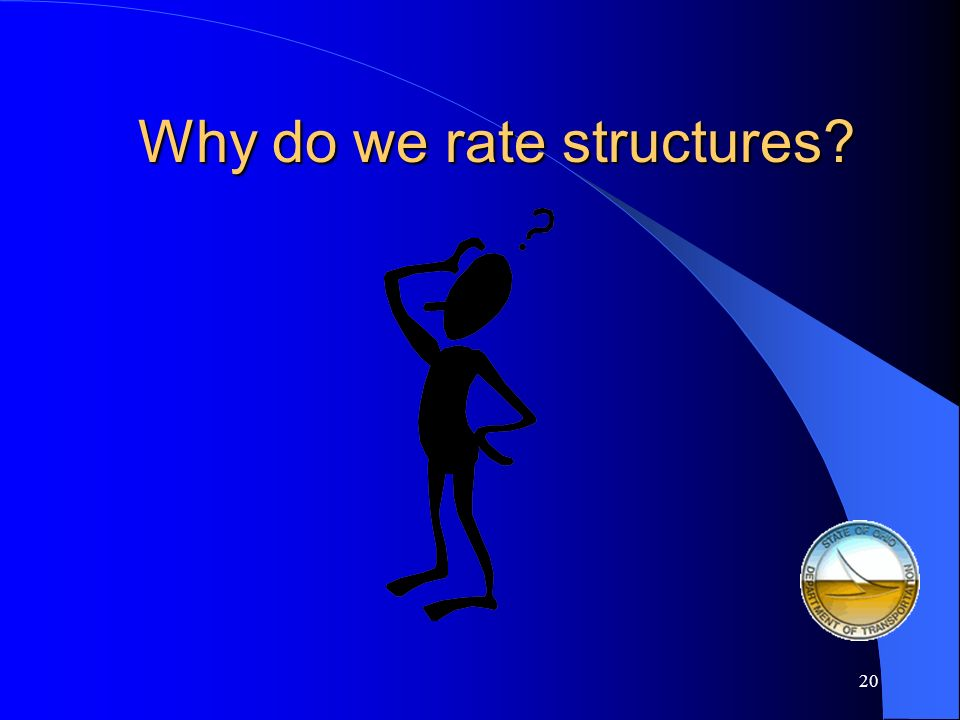 Why do we rate structures