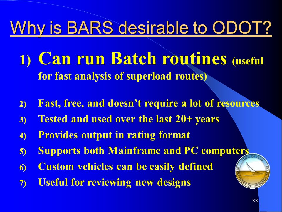 Why is BARS desirable to ODOT