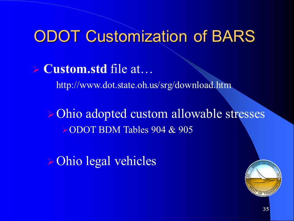 ODOT Customization of BARS